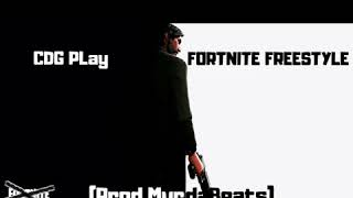 CDG Play - Fortnite Freestyle (Prod.MurdaBeats)