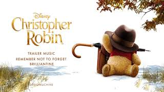 Audiomachine - Remember Not to Forget | Brilliantine (Christopher Robin Trailer Music)