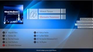Ahmet Turan - Ellerimden Tutarmısın