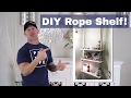 Guest Post: DIY Rope Shelf for Under $20! FT. The Idaho Painter