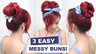 3 Easy Messy Buns l Cute Hair Buns l Summer Hairstyles for Medium Long Hair