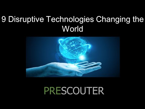 9 Disruptive Technologies Changing The World - Webinar Dec 9th, 2014 (Full Video)