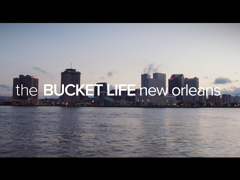The Bucket Life - New Orleans