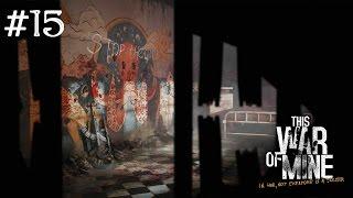 This War of Mine - #15 Торговля оптом(This War of Mine - невероятно атмосферная и суровая игра, красивейшая жемчужина на перекрёстке жанров. Разработчик..., 2014-12-13T13:30:03.000Z)