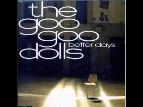 Goo Goo Dolls - Better Days (Acoustic Version)