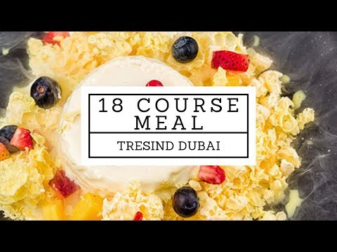 18 Course Meal in Dubai at one the best Restaurants – Tresind