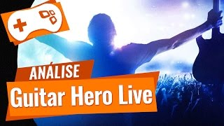 Guitar Hero Live [Análise] - TecMundo Games Review