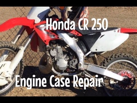 Honda CR 250 Engine Case Repair