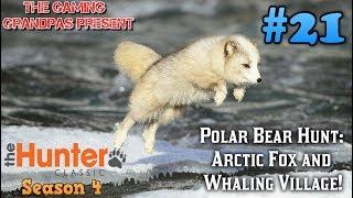 Polar Bear Hunt: Arctic Fox & Whaling Village!   The Hunter Classic