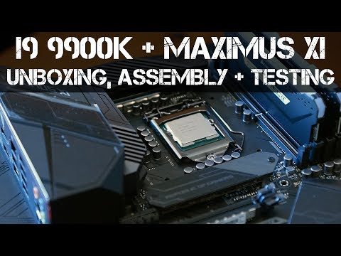 ASUS Maximus XI & i9 9900K  - System Build - Unboxing - Overview & Overclocking Results