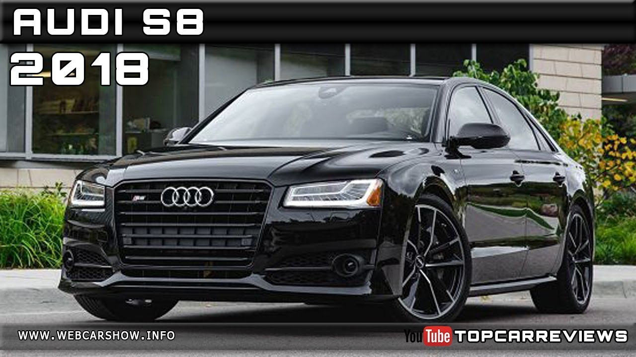 2018 audi s8 review rendered price specs release date youtube