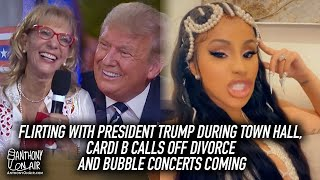Flirting With President Trump During Town Hall, Cardi B Calls Off Divorce and Bubble Concerts Coming