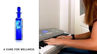 A Cure For Wellness | Soundtrack Piano Cover By Hilal Kılıç 2017 Video