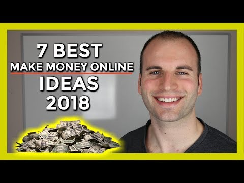 7 BEST MAKE MONEY ONLINE IDEAS 2018