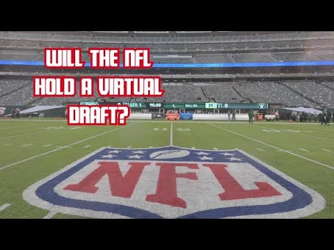 There Reportedly Is Concern among NFL Teams About Virtual Draft