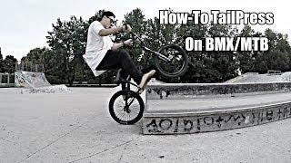 Как сделать Тейлпресс на БМХ | HOW TO TAILPRESS ON BMX/MTB |ТРЮКИ НА BMX ДЛЯ НОВИЧКОВ |БАЗОВЫЕ ТРЮКИ