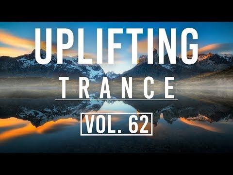 ♫ Uplifting Trance Mix   January 2018 Vol. 62 ♫