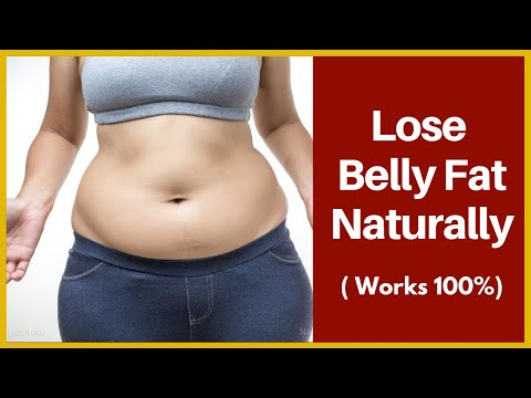 how to lose belly fat naturally at home without exercise