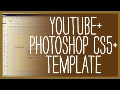 Adobe photoshop cs5, creating a youtube background template youtube.