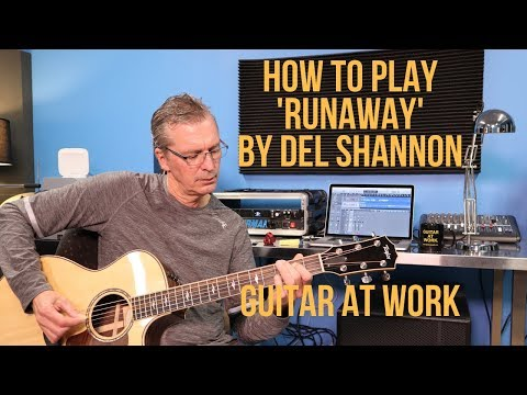 How to play 'Runaway' by Del Shannon