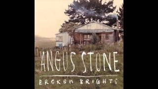 Angus Stone - Broken Brights YouTube Videos
