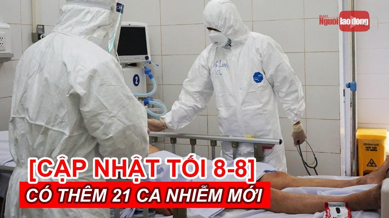 [Cập nhật tối 8-8] Thêm 21 ca mắc Covid-19 mới, Khánh Hoà ghi nhận bệnh nhân đầu tiên