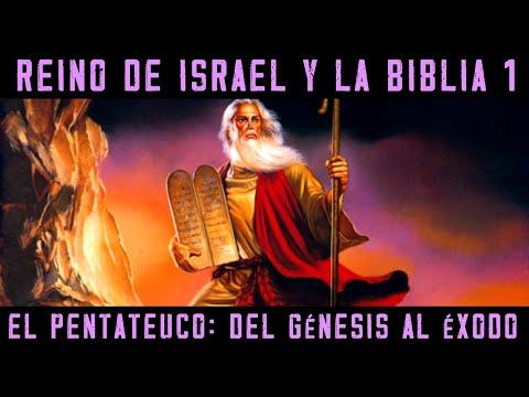 ISRAEL Y LA BIBLIA 1: El Pentateuco - El Génesis, Los Patriarcas Y El Éxodo De Moisés (Historia)