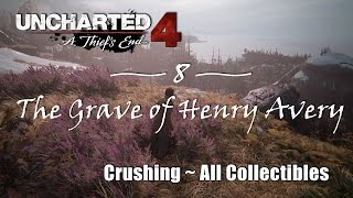 Uncharted 4 Chapter 8: The Grave of Henry Avery (Crushing Diff…