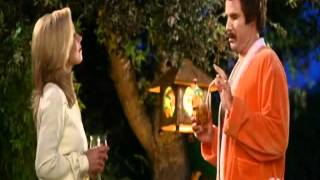Anchorman '' i wanna be on you''