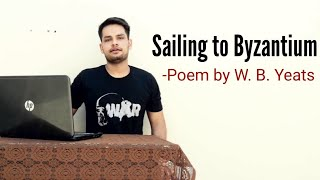 Sailing to Byzantium Poem by W. B. Yeats in Hindi summary Explanation and full analysis