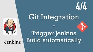 Trigger Jenkins Build automatically - Jenkins Pipeline Tutorial for Beginners 4/4