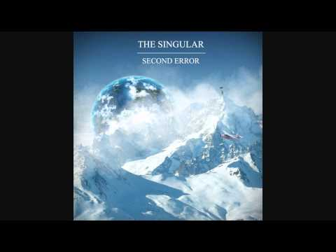 The Singular - Second Error