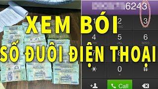 Xem Bói Số Đuôi Điện Thoại mà có 1 trong 5 Số này thì CỰC MAY CỤC GIÀU Tiền Bạc Tiêu Mãi Không Hết