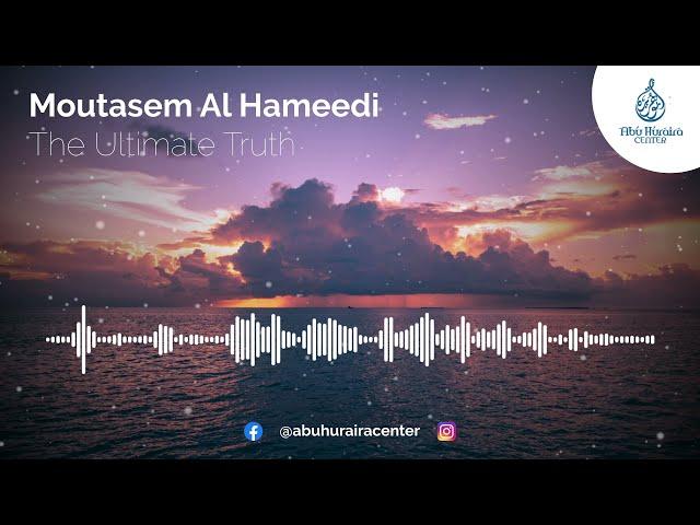 The Ultimate Truth   Moutasem Al Hameedi