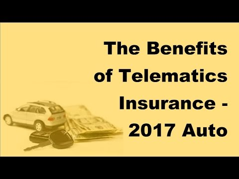 The Benefits of Telematics Insurance -  2017 Auto Insurance Facts