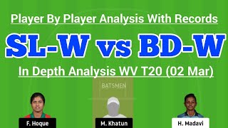 SL-W vs BD-W Dream11 Team Preview | SL-W vs BD-W WC T20 (02 Mar) | SL-W vs BD-W Dream11 Today Match