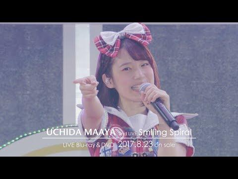 内田真礼 2nd LIVE 「Smiling Spiral」Blu-ray&DVD ダイジェストPV