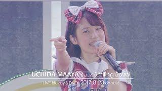 内田真礼 2nd LIVE 「Smiling Spiral」Blu-ray&DVD ダイジェストPV 内田真礼 検索動画 24