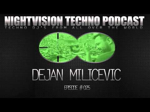 Dejan Milicevic [SRB] - NightVision Techno PODCAST 25 1st Anniversary pt.3