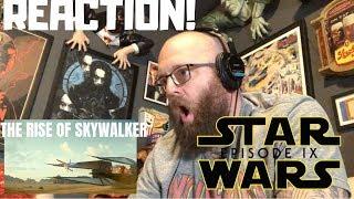STAR WARS IX TRAILER REACTION! THE RISE OF SKYWALKER!!!
