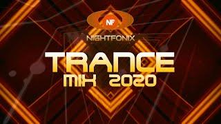 Nightfonix | Trance Mix 2020