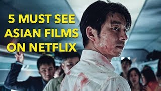 5 Must See Asian Movies on Netflix