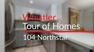 104 Northstar - Whistler Tour of Homes