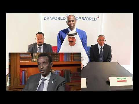 DEG DEG: Rajadii DP World: Dhexdhexaadinta Somalia & Imaaraadka oo bilaabaneysa