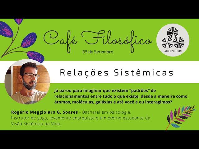 Café Filosófico :: Relações Sistêmicas ::