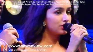 Half Girlfriend | Baarish Song | Shraddha Kapoor Singing at Award Show | Shraddha Kapoor Songs