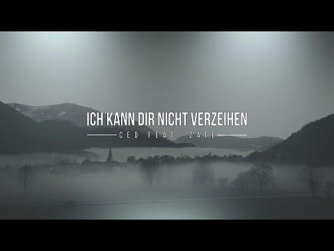 Ced feat. Zate - Ich kann dir nicht verzeihen [OFFICIAL LYRIC VIDEO]