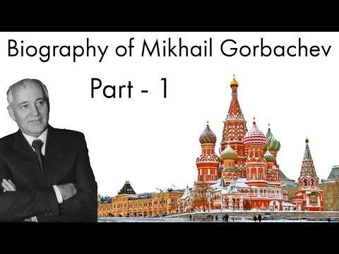 Biography of Mikhail Gorbachev Part - 1, Last President of Soviet Union & Nobel Price Laureate