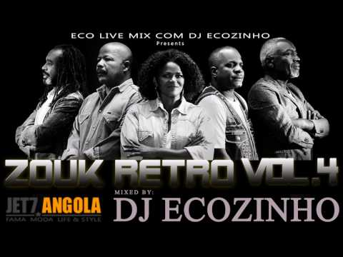 Zouk Retro Vol. 4 Mix 2017 - Eco Live Mix Com Dj Ecozinho