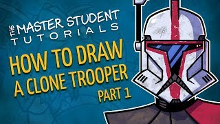 How to Draw a Clone Trooper, Part 1